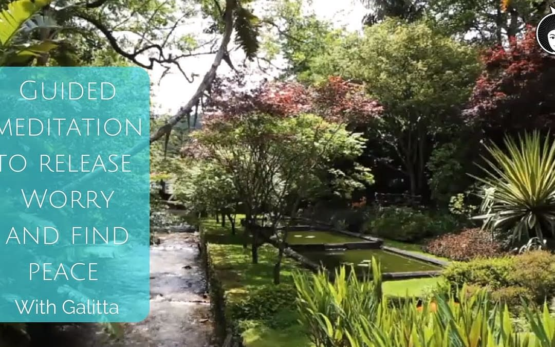 Guided Meditation to release worry and find peace