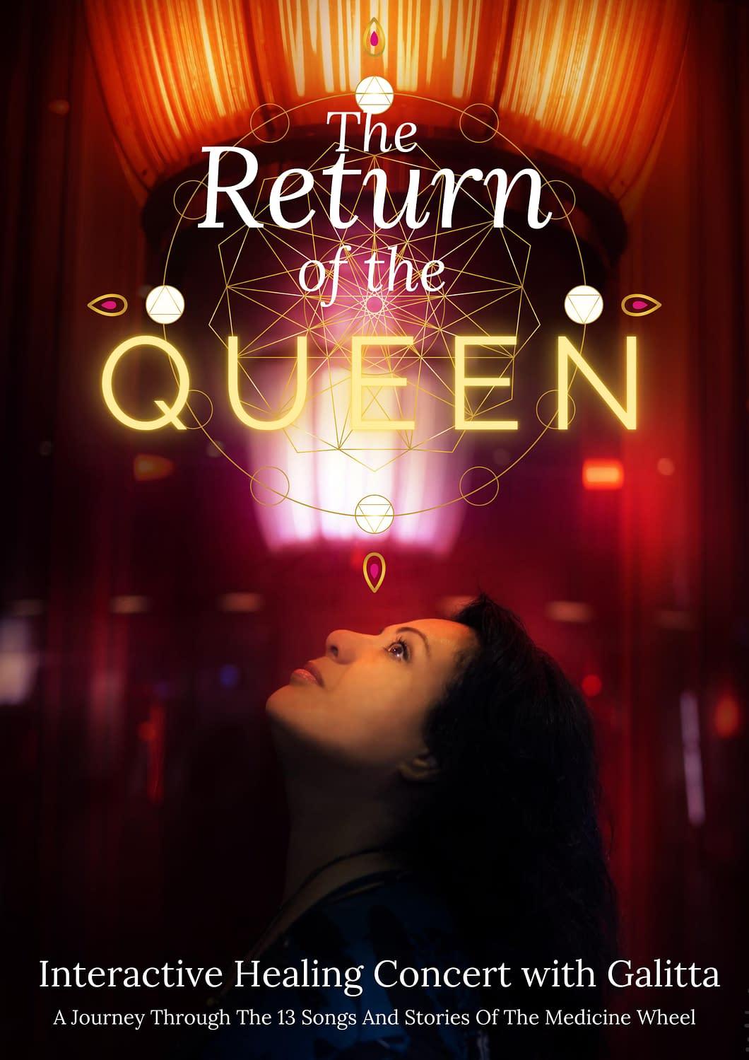 Return Of The Queen: Galitta's interactive healing concert
