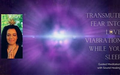 Shamanic Sound Journey to transmute fear into love